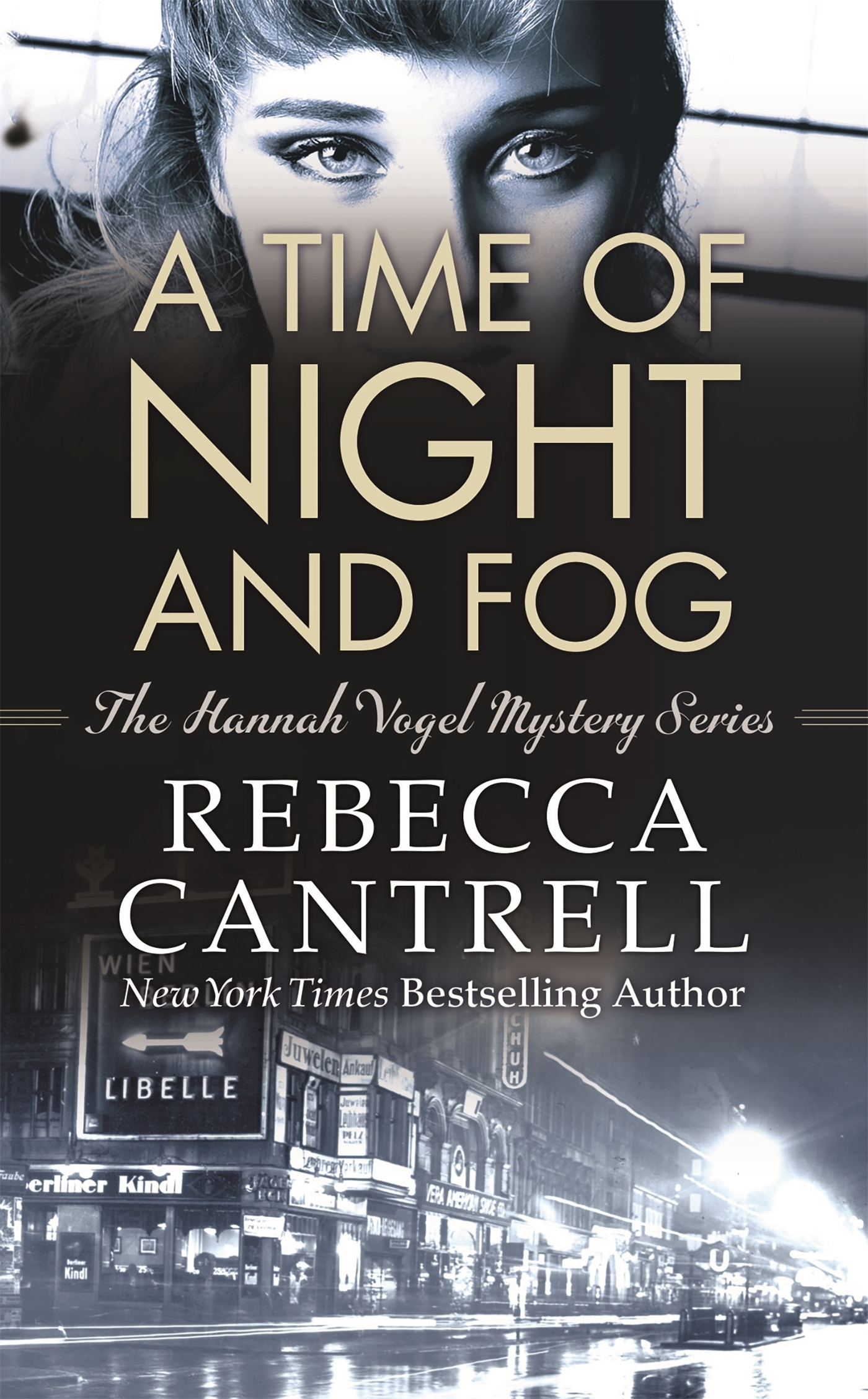 A Time of Night and Fog  by  Rebecca Cantrell