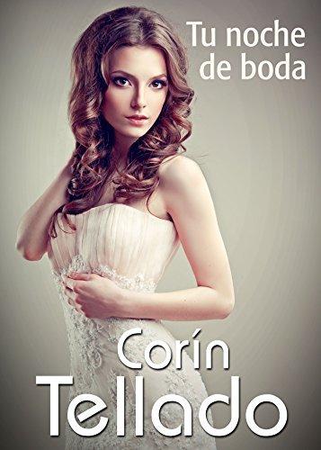 Tu noche de boda  by  Corín Tellado