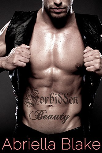 Forbidden Beauty Abriella Blake