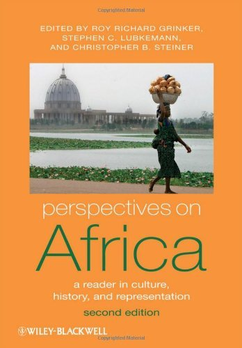 Perspectives On Africa A Reader In Culture, History, And Representation Roy Richard Grinker