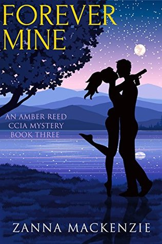 Forever Mine: A Romantic Comedy Cozy Mystery (Amber Reed Mystery Book 3)  by  Zanna Mackenzie