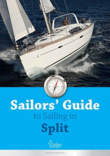 Skippers Guide to Sailing in Split Area: Sail in Split Area, Croatia (Skippers Guide to Sailing in Croatia Book 2)  by  Sailing Europe