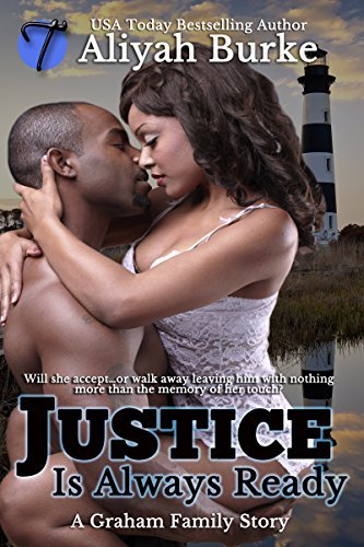 Justice Is Always Ready (A Graham Family Story Book 1)  by  Aliyah Burke