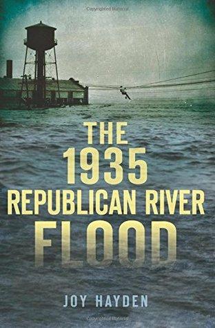 1935 Republican River Flood, The  by  Joy Hayden
