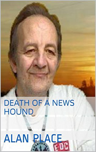 Death of a news hound  by  Alan Place