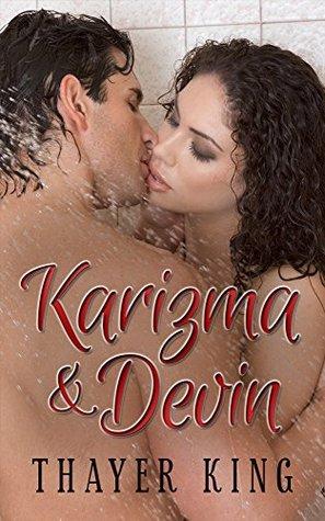 Karizma & Devin (A Bioexpa Match Book 2)  by  Thayer King