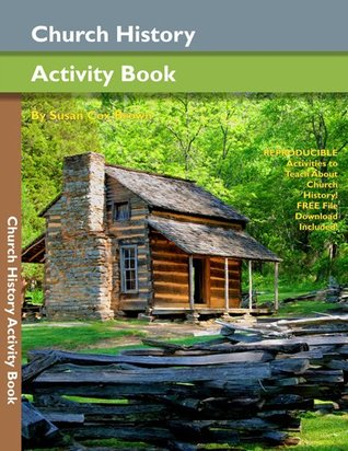 Church History Activity Book for Church History Fun!  by  Susan Brown
