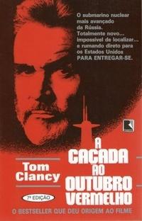A Caçada ao Outubro Vermelho (Jack Ryan, #3)  by  Tom Clancy