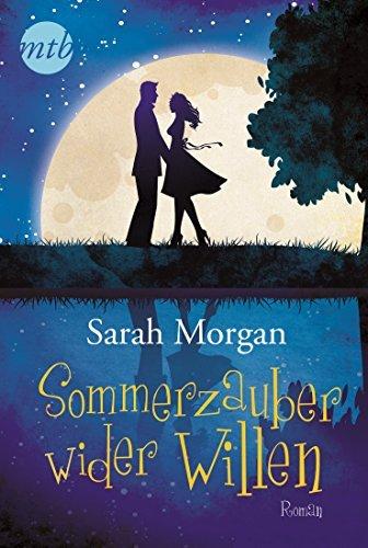 Sommerzauber wider Willen (Die ONeil-Brüder 2)  by  Sarah Morgan