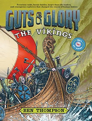 Guts & Glory: The Vikings Ben Thompson