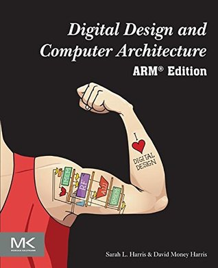 Digital Design and Computer Architecture: ARM Edition Sarah Harris