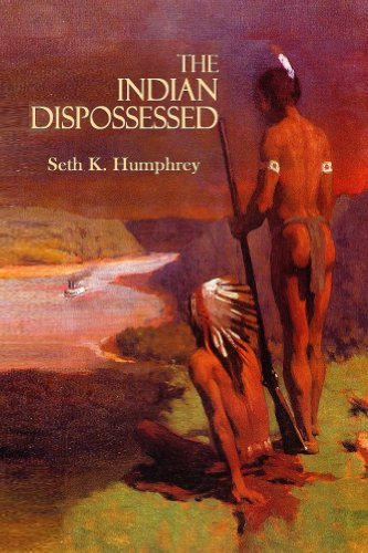 The Indian Dispossessed  by  Seth Humphrey