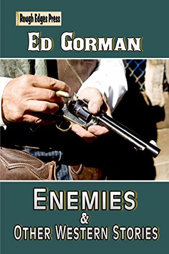 Enemies and Other Western Stories Ed Gorman