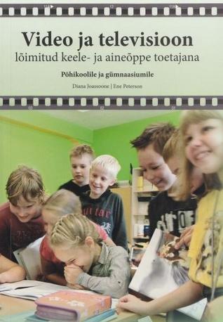 Video ja televisioon lõimitud keele- ja aineõppe toetajana : põhikoolile ja gümnaasiumile Diana Joassoone