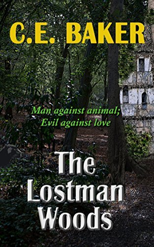 The Lostman Woods  by  C. E. Baker