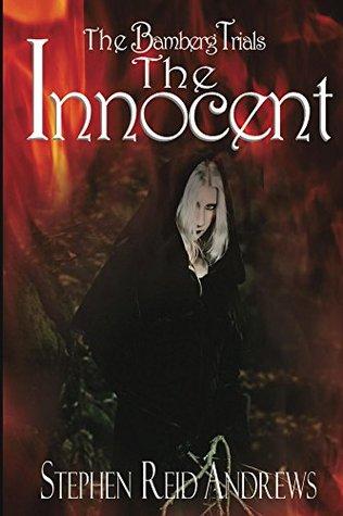 The Innocent (The Bamberg Trials Book 1) Stephen Reid Andrews