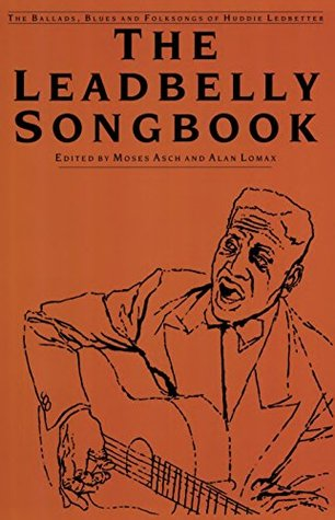 The Leadbelly Songbook  by  Leadbelly