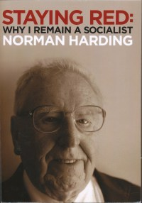 Staying Red: Why I Remain a Socialist Norman Harding
