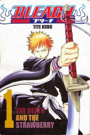 Bleach, Vol. 1: The Death And The Strawberry (Bleach, #1) Tite Kubo