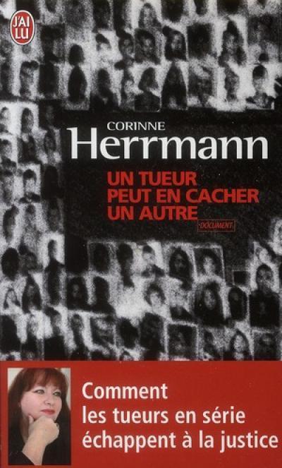 Un tueur peut en cacher un autre Corinne Herrmann