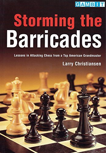 Storming the Barricades  by  Larry Christiansen