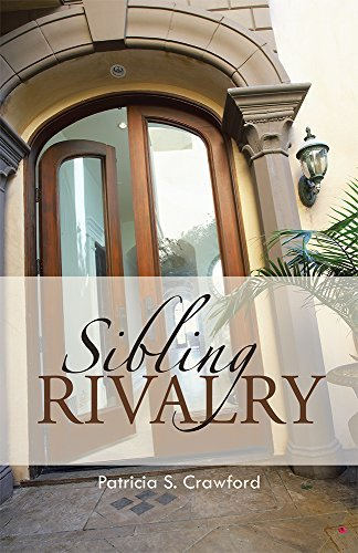 Sibling Rivalry Patricia S. Crawford