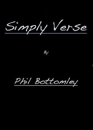 Simply Verse  by  Phil Bottomley