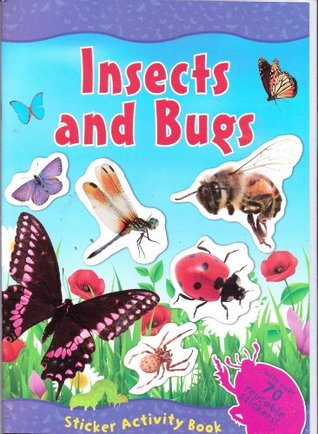 Insects & Bugs Sticker Activity Book (With Over 70 Reusable Stickers) Animal World  by  Paper Craft