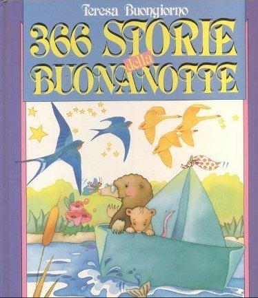 366 storie della buonanotte Teresa Buongiorno