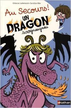 Au secours un dragon Scrogneugneu  by  Orianne Lallemand
