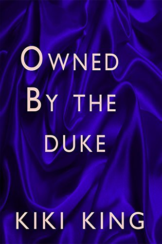 Owned the Duke by Kiki King