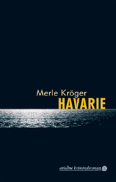 Havarie  by  Merle Kröger