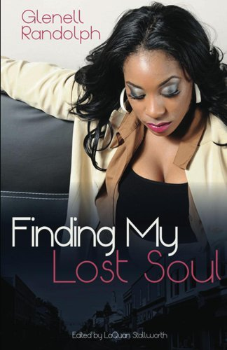 Finding My Lost Soul  by  Glenell Randolph