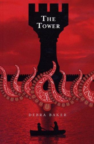 The Tower  by  Debra Baker