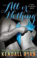 All or Nothing (Love by Design, #3)