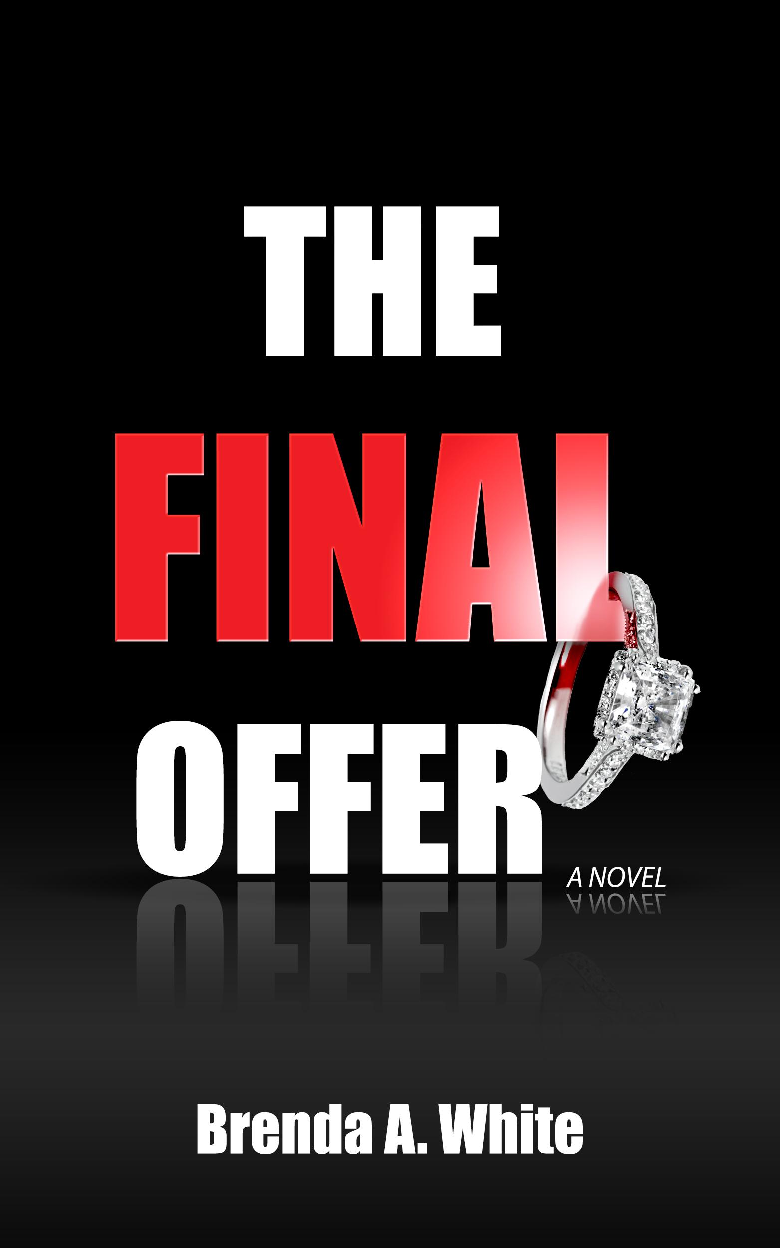 The Final Offer Brenda A.  White