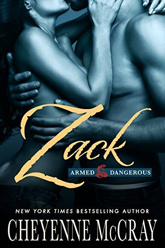 Zack (Armed and Dangerous #1)  by  Cheyenne McCray