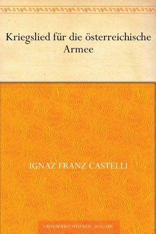 Die Schweizer-Familie Ignaz Franz Castelli