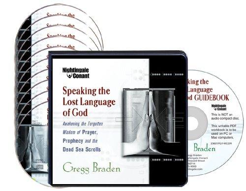 Speaking the Lost Language of God (10 Compact Discs/Workbook) Gregg Braden