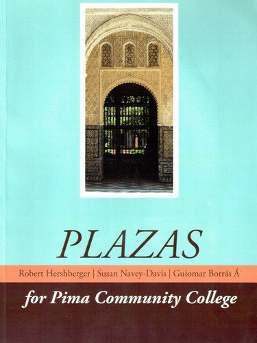 Plazas for Pima Community College  by  Hershberger