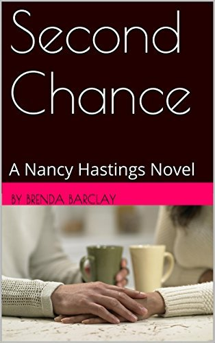 Second Chance: A Nancy Hastings Novel  by  by brenda Barclay