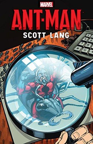 Ant-Man: Scott Lang David Michelinie