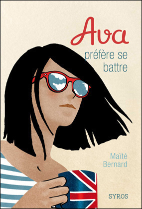 Ava préfère se battre Maïté Bernard