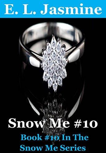 Snow Me 10.  by  E. L. Jasmine