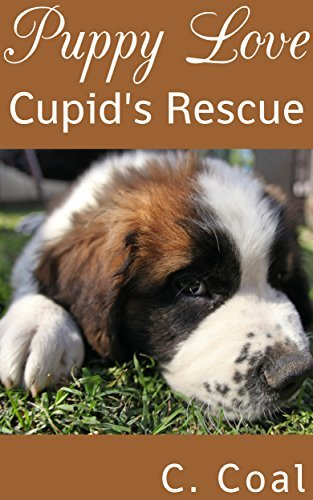 Puppy Love Cupids Rescue  by  C. Coal