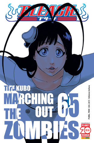Bleach #65: Marching out the Zombies  by  Tite Kubo