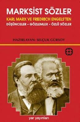 Marksist Sözler  by  Selçuk Gürsoy
