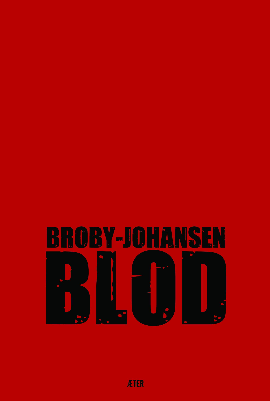 BLOD  by  Rudolf Broby-Johansen