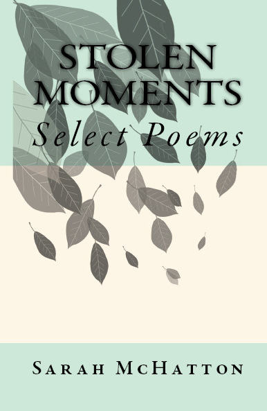 Stolen Moments  by  Sarah McHatton