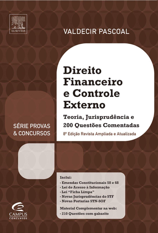 Direito Financeiro e Controle Externo  by  Valdecir Pascoal